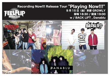 FEELFLIP Recording Now!!! Release Tour