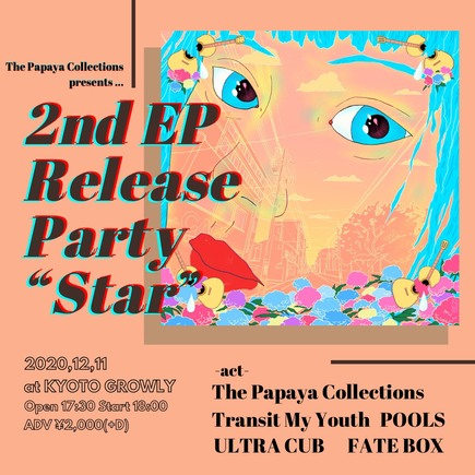 "The Papaya Collections 2nd EP release party ""Star"""