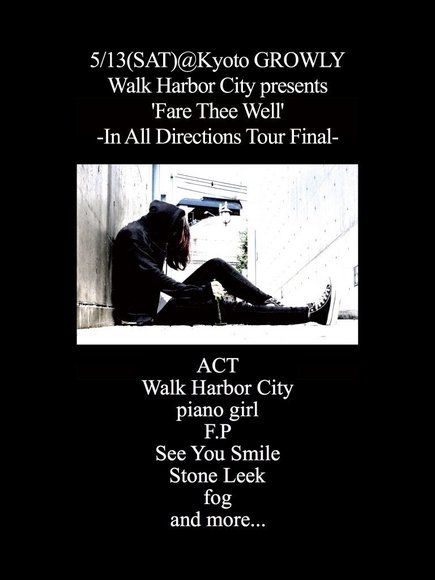 "Walk Harbor City presents ""Fare Thee Well"" In All Directions Tour Final"