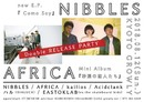 NIBBLES 『Como Soy』×AFRICA『砂漠の恋人たち』 W release party!!