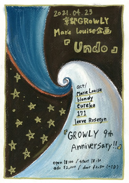 【GROWLY 9th Anniversary!!】Marie Louise presents